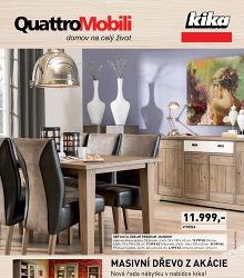 Akční leták Kika Quattro Mobili - nová řada nábytku v nabídce kika!