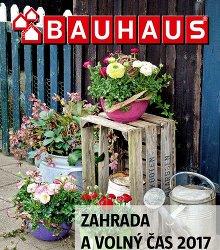 Akční leták BAUHAUS - Katalog ZAHRADA A VOLNÝ ČAS 2017